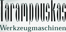 Tarampouskas-Werkzeugmaschinen