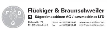 Flückiger & Braunschweiler, Sägereimaschinen AG