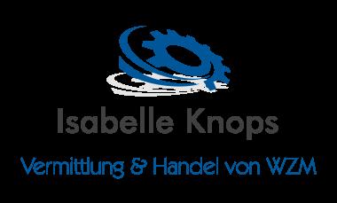 Isabelle Knops - Vermittlung & Handel von Werkzeugmaschinen