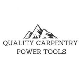 QUALITY CARPENTRY POWER TOOLS